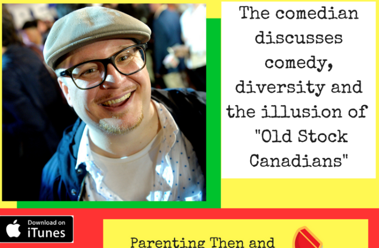 Charlie Demers Fatherland on the Parenting Then and Now Podcast